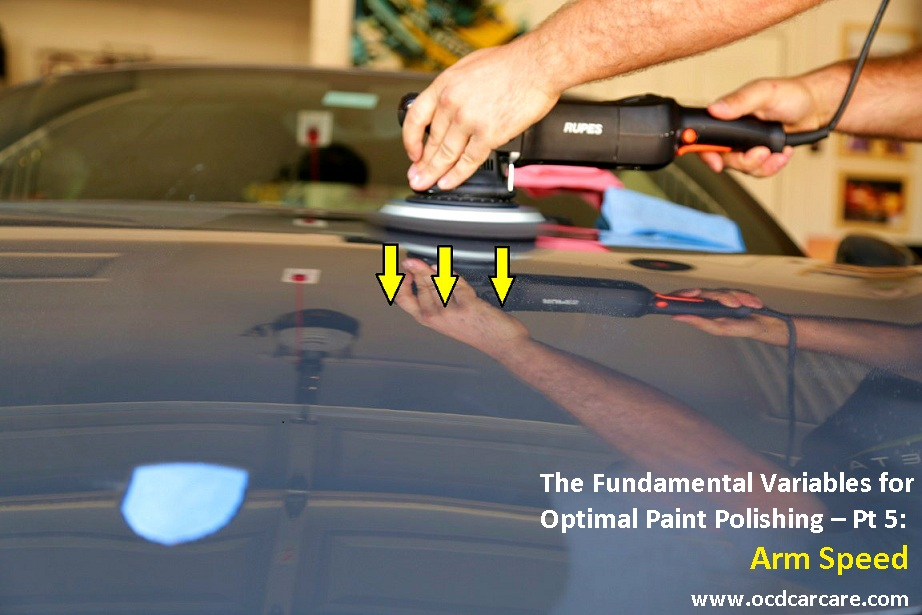 Paint Correction Variables - Detailing Training - Paint Polishing Pt 5 - Arm Speed - Los Angeles Detailer