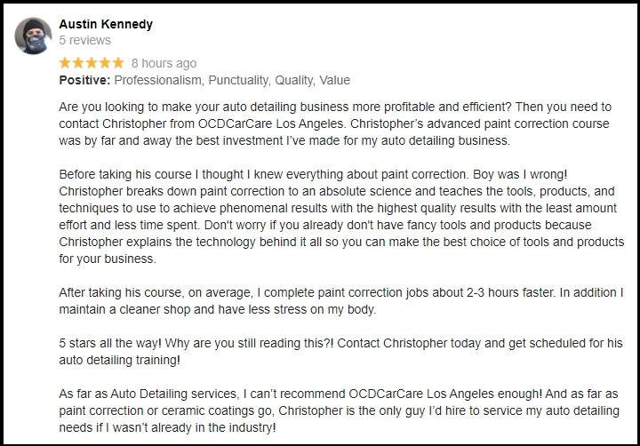 Google Review of Christopher Brown & OCDCarCare Los Angeles Detailing Training Courses by Detailer